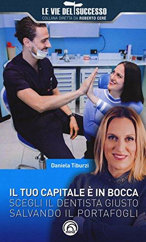 Il tuo capitale è in bocca. Scegli il dentista giusto salvando il portafogli