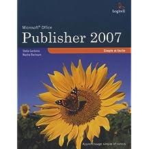 Publisher 2007 simple et facile