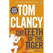 The Teeth of the Tiger: INSPIRATION FOR THE THRILLING AMAZON PRIME SERIES JACK RYAN (Jack Ryan Jr)