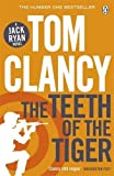 The Teeth of the Tiger: INSPIRATION FOR THE THRILLING AMAZON PRIME SERIES JACK RYAN