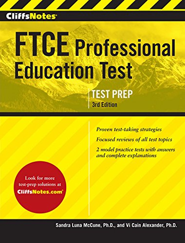 CliffsNotes FTCE Professional Education Test, 3rd Edition (Ftce Professional Education Test)