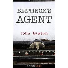 Bentinck's Agent (Kindle Single)