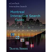 Montreal City Guide: Interactive City Guide (Waterfront Cities Book 8) (English Edition)