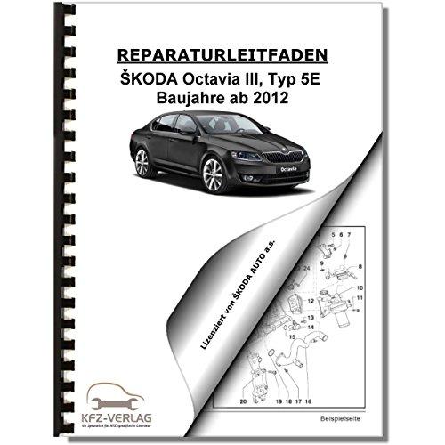 SKODA Octavia III 5E (12>) Bremsanlagen Bremsen System - Reparaturanleitung