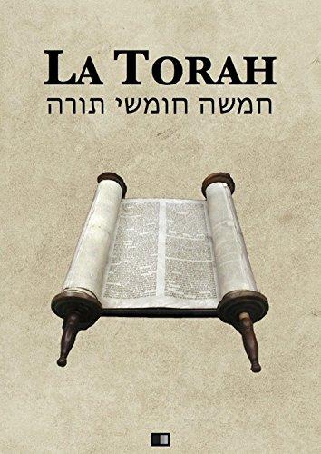 La Torah (Les cinq premiers livres de la Bible hébraïque) par Zadoc Kahn