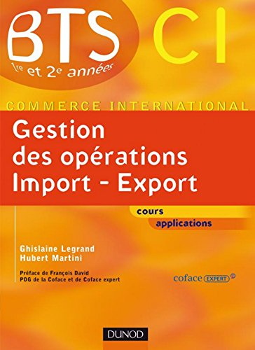 Gestion des oprations import export : Manuel (BTS Commerce International t. 1)