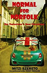 Normal for Norfolk (The Thelonious T. Bear Chronicles): Volume 1