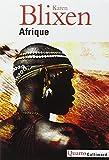 Afrique | Blixen, Karen (1885-1962). Auteur