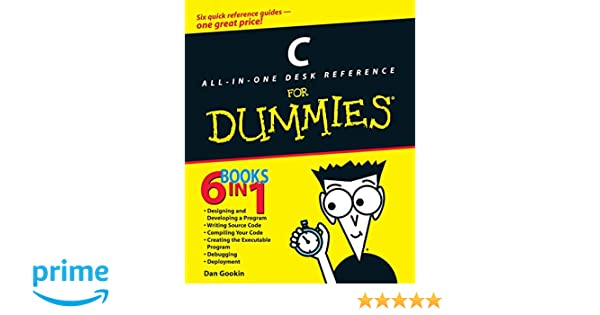 C All–in–One Desk Reference For Dummies For Dummies Series