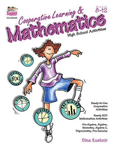 Cooperative Learning & Mathematics: High School Activities (Grades 8-12) by Dina Kushnir (2001-07-31) par Dina Kushnir