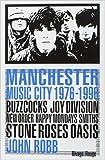 Manchester Music City 1976-1996 de John Robb,Jean-Daniel Beauvallet (Préface),Jean-François Caro (Traduction) ( 29 août 2012 )