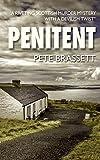 PENITENT by Pete  Brassett
