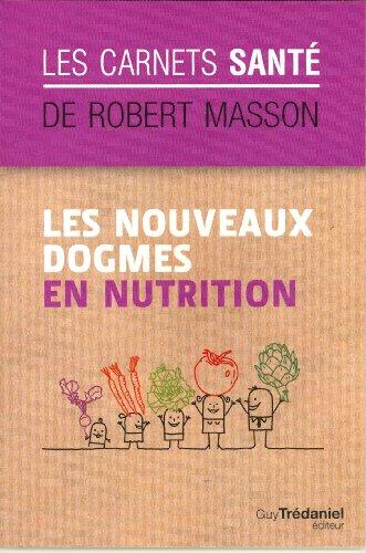 Les nouveaux dogmes en nutrition