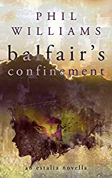 Balfair's Confinement: An Estalia Novella