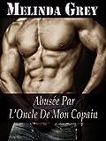 Telecharger Livres Abusee par l Oncle de mon Copain (PDF,EPUB,MOBI) gratuits en Francaise