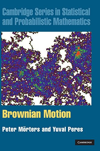 Brownian Motion (Cambridge Series in Statistical and Probabilistic Mathematics, Band 30) - Motion-serie