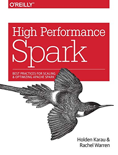 High Performance Spark: Best practices for scaling and optimizing Apache Spark (Rachel Monster High)