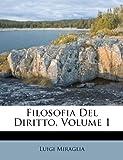 Filosofia del Diritto, Volume 1
