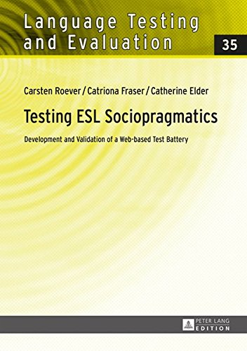Testing ESL Sociopragmatics: Development and Validation of a Web-Based Test Battery