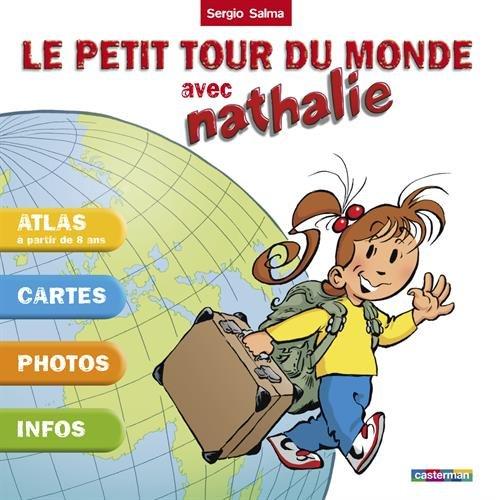 Le petit tour du monde avec Nathalie