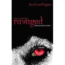 Ravaged: Number 2 in series (Cheyenne Clark, Werewolf) by David Wellington (2010-10-07)