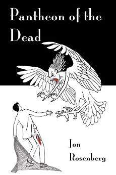 Pantheon of the Dead (The Hidden Academy Book 3) by [Rosenberg, Jon]
