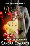 Vegas, Baby (Soul Searchers Book 2)