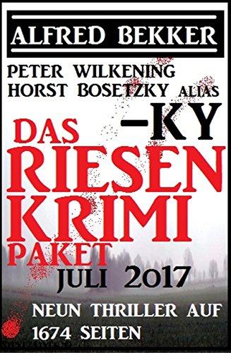 das-riesen-krimi-paket-juli-2017-neun-thriller-auf-1674-seiten-german-edition