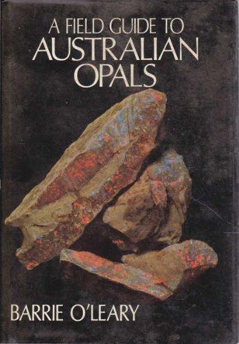 A Field Guide to Australian Opals