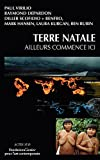 Terre natale - Ailleurs commence ici