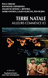 Terre natale : Ailleurs commence ici