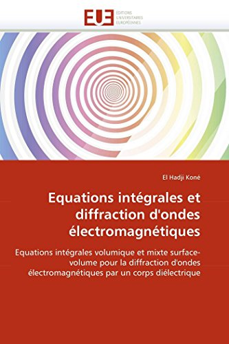 Equations intégrales et diffraction d''ondes électromagnétiques par El Hadji Koné
