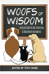 Woofs of Wisdom: A Collection of Dog Training & Behaviour Soundbites Paperback
