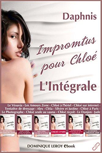 Impromptus pour Chloé, L'Intégrale: Épisodes 1 à 6 (De fil en soie) par Daphnis