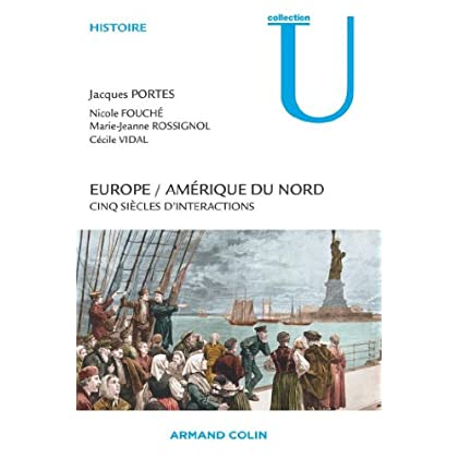 Europe / Amérique du Nord : Cinq siècles d'interactions (Histoire)