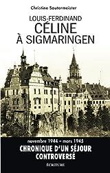 Céline à Sigmaringen (Essais et entretiens)