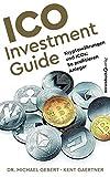 ICO Investment Guide: Kryptowährungen und ICOs: So profitieren Anleger