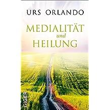 Medialität und Heilung