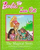 Barbie: I can be Zoo Vet the Magical Story