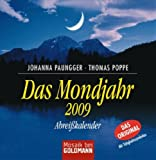 Das Mondjahr 2009: Text-Abreißkalender - Johanna Paungger, Thomas Poppe