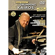 Claus Hessler's Drumming Kairos (English/German Language Edition): Get Ready for the Sweet Spot! (2 DVDs, PDF Booklet & Poster) by Claus Hessler (2013-08-01)