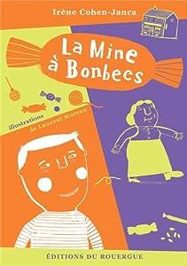 "Afficher ""La mine à bonbecs"""