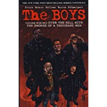 The Boys - Over the Hills With the Swords of a Thousand Men (Vol 11) (Boys 11) by Garth Ennis (2012-07-17)