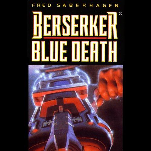 Berserker Blue Death  Audiolibri