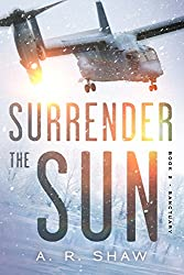 Sanctuary: A Post Apocalyptic Dystopian Thriller (Surrender the Sun Book 2) (English Edition)