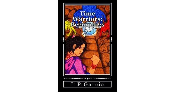 Time Warriors: Beginnings