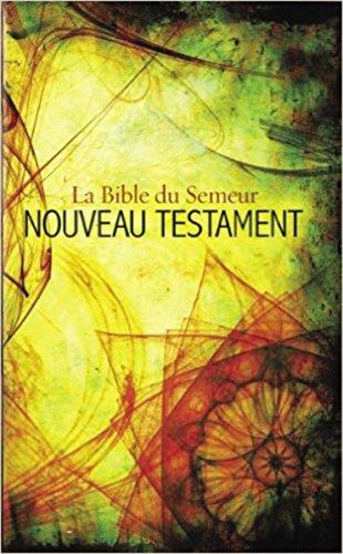 Semeur, French New Testament: La Bible du Semeur Nouveau Testament par Zondervan