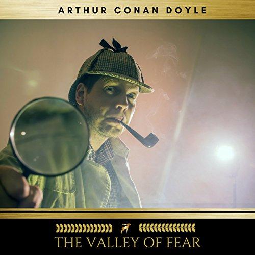 The Valley of Fear par Arthur Conan Doyle