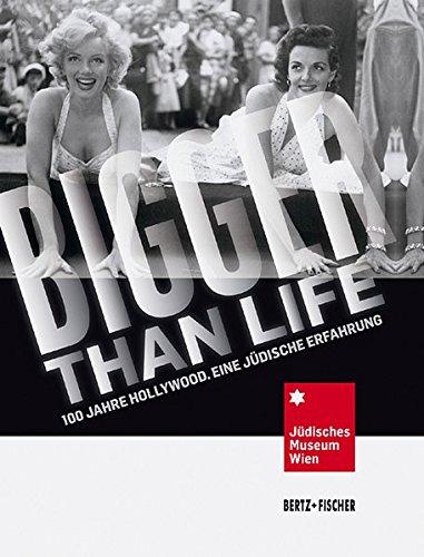 Bigger than Life: 100 Jahre Hollywood. Eine jüdische Erfahrung