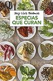 Especias que curan (ALIMENTACION) (Spanish Edition)